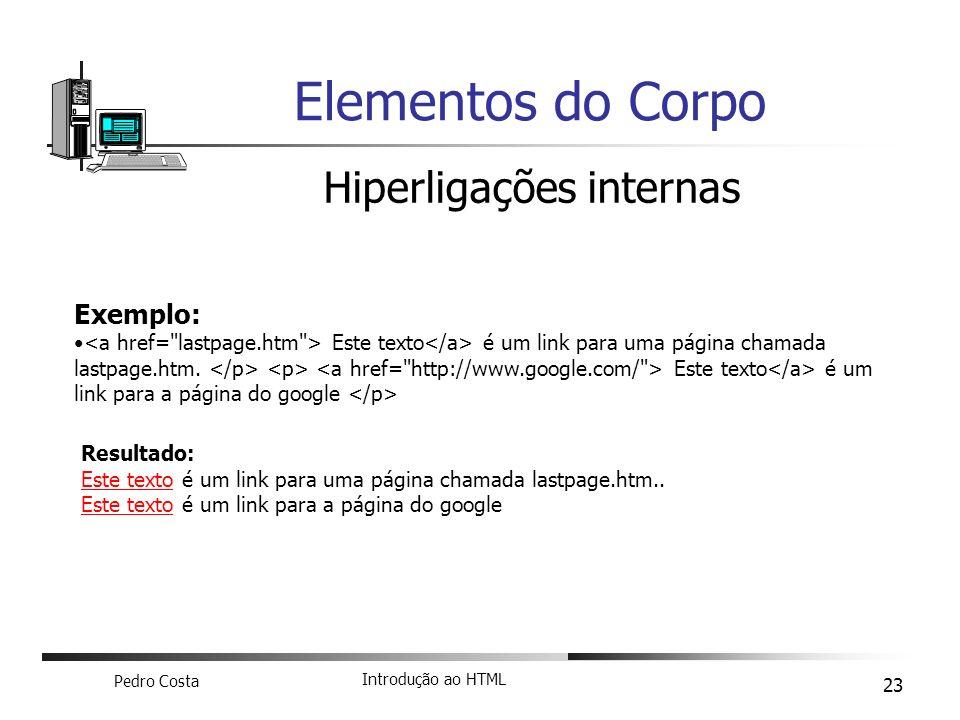 Elementos do Corpo Hiperligações internas Exemplo: