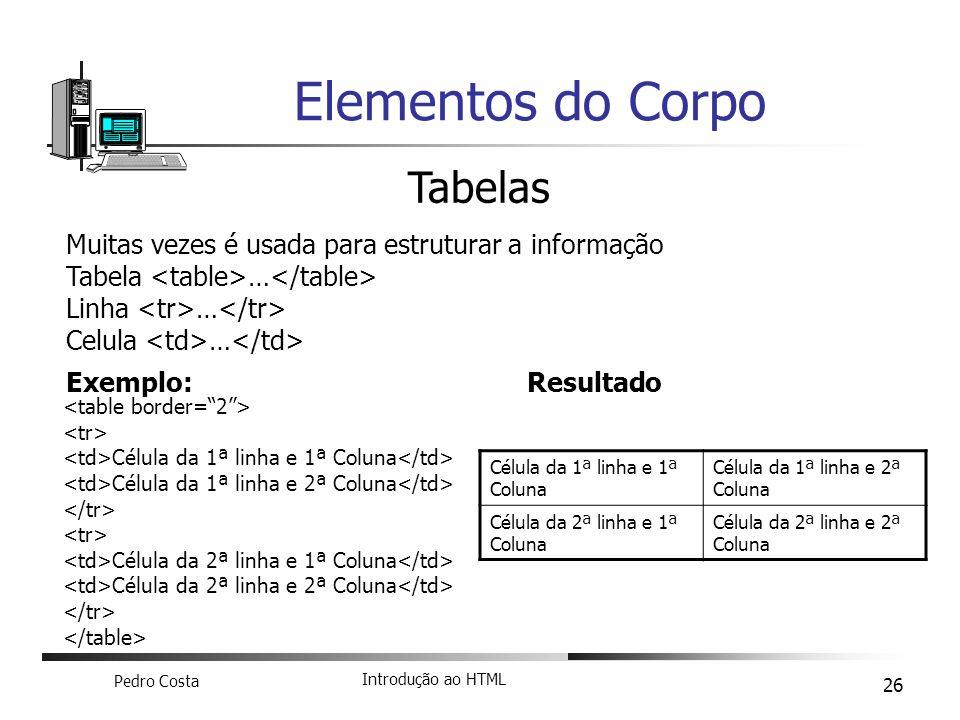 Elementos do Corpo Tabelas