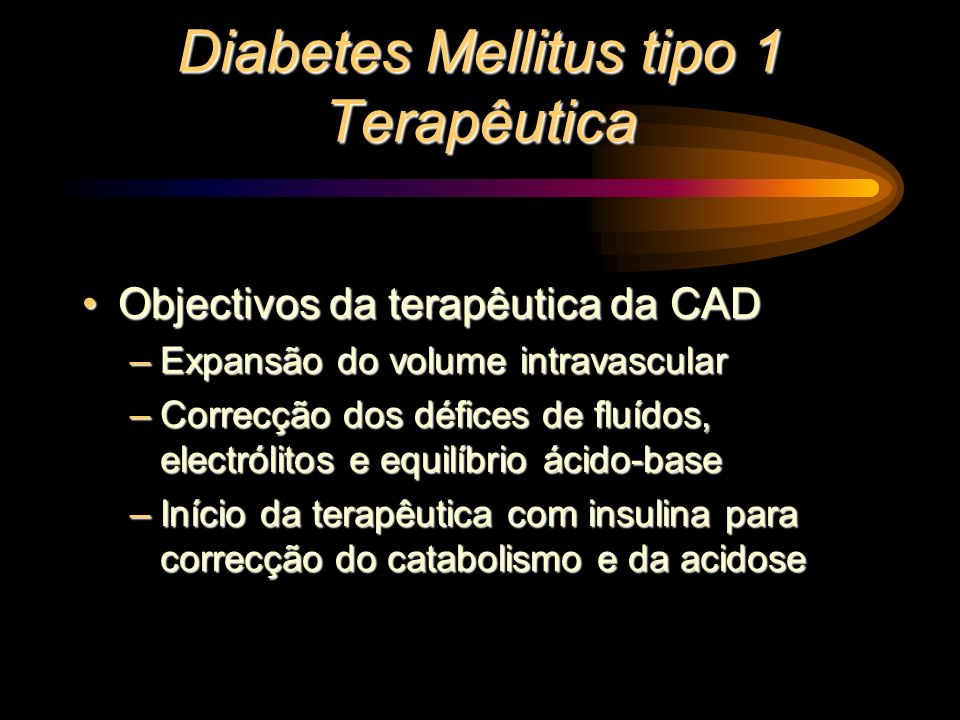 Diabetes Mellitus tipo 1 Terapêutica