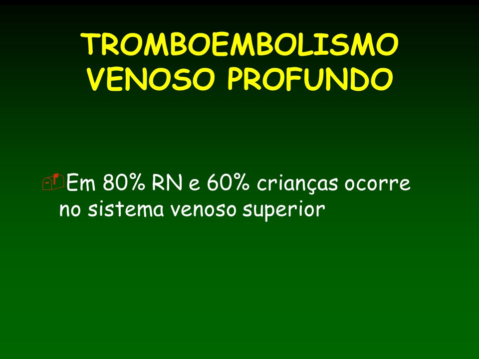 TROMBOEMBOLISMO VENOSO PROFUNDO