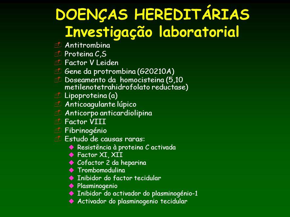DOENÇAS HEREDITÁRIAS Investigação laboratorial