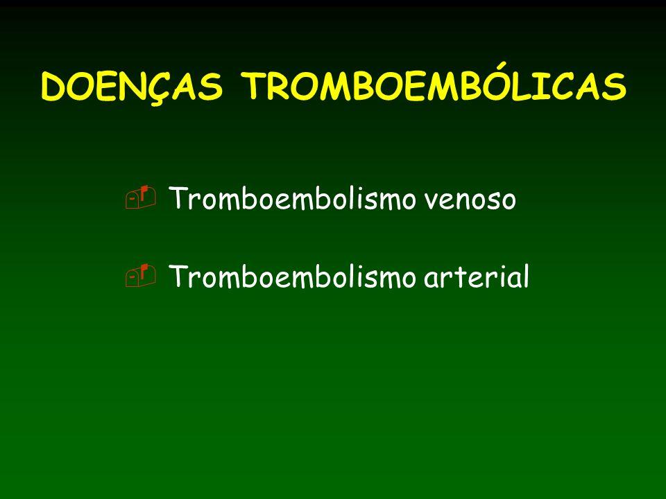 DOENÇAS TROMBOEMBÓLICAS