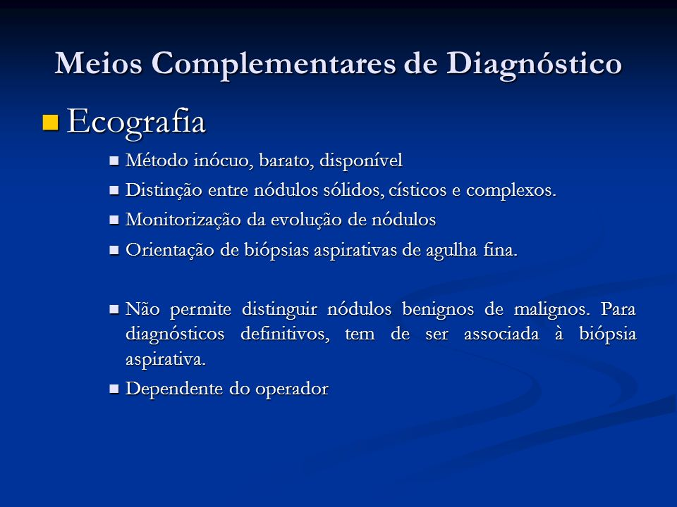 Meios Complementares de Diagnóstico
