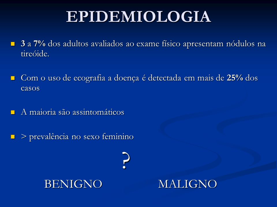 EPIDEMIOLOGIA BENIGNO MALIGNO