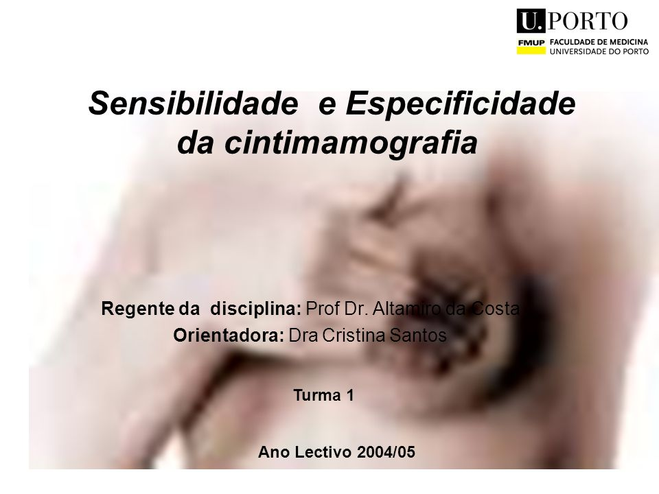Sensibilidade e Especificidade da cintimamografia