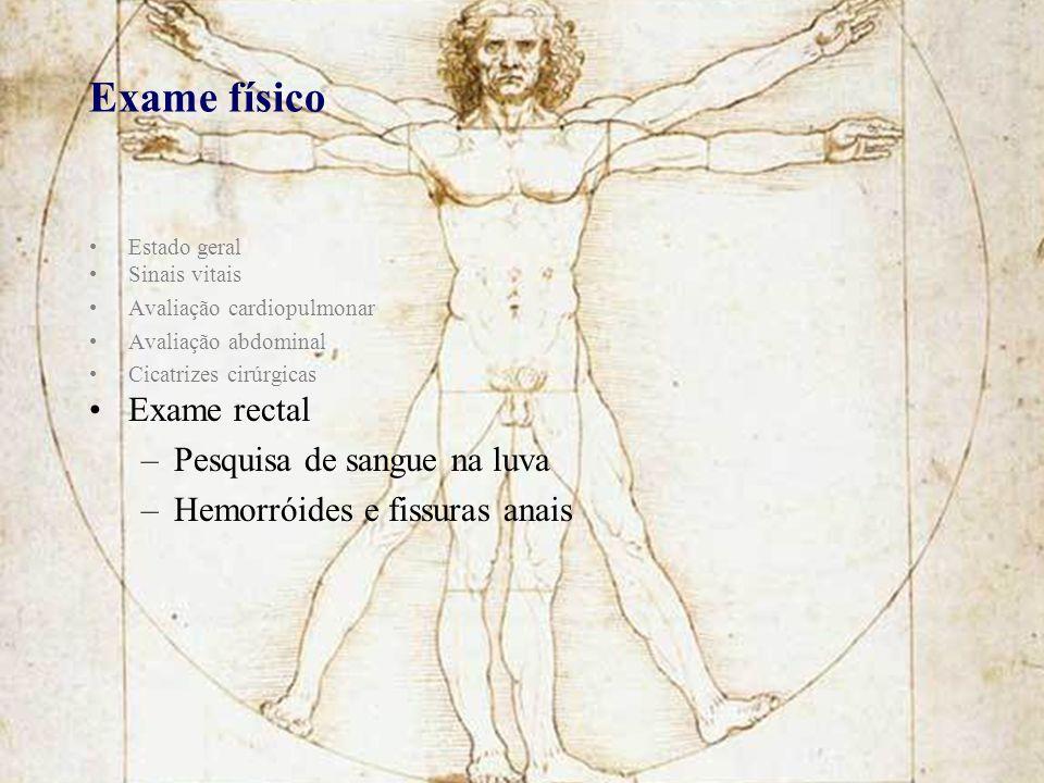 Exame físico Exame rectal Pesquisa de sangue na luva