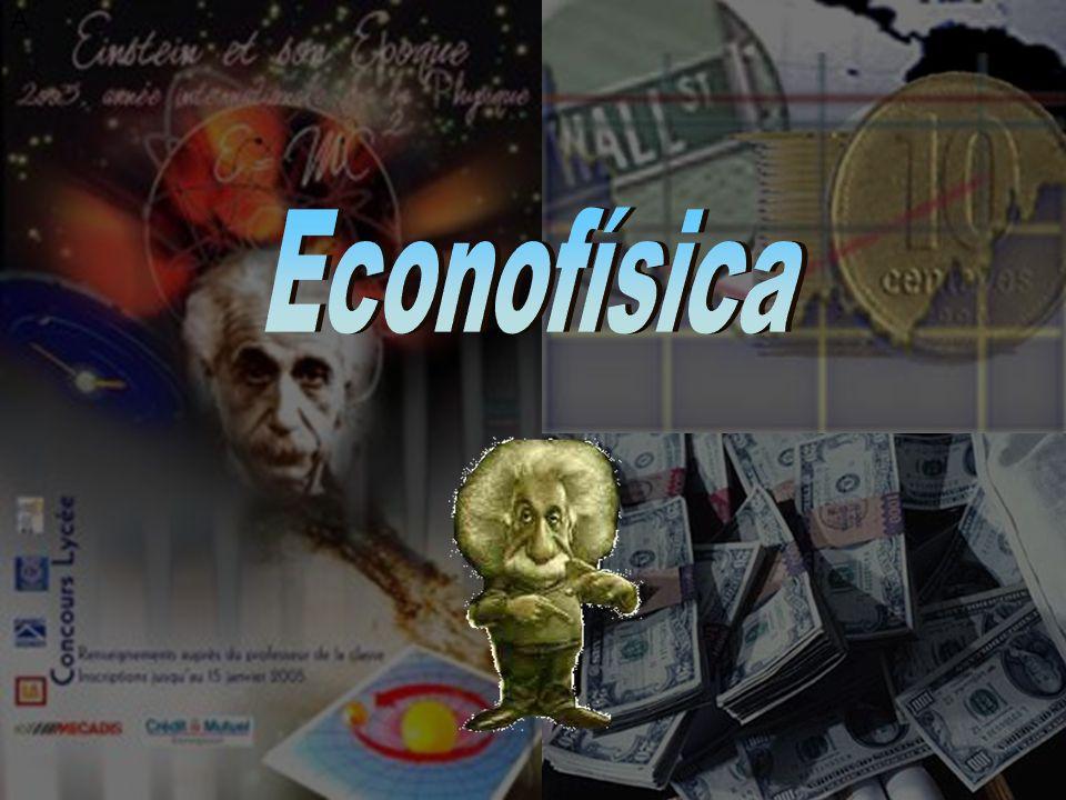 Econofísica A Econofísica