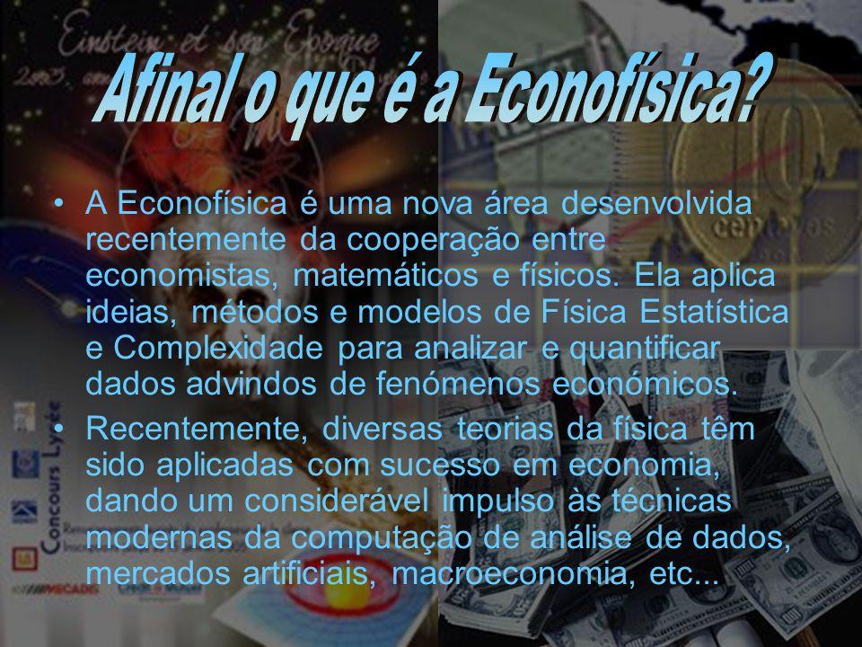 Afinal o que é a Econofísica
