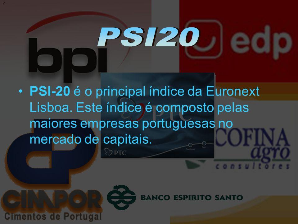 A PSI20. PSI-20 é o principal índice da Euronext Lisboa.