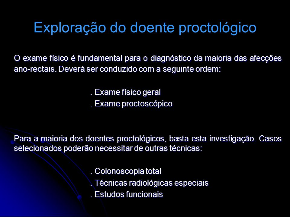Exploração do doente proctológico