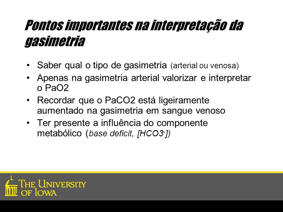 Pontos importantes na interpretação da gasimetria