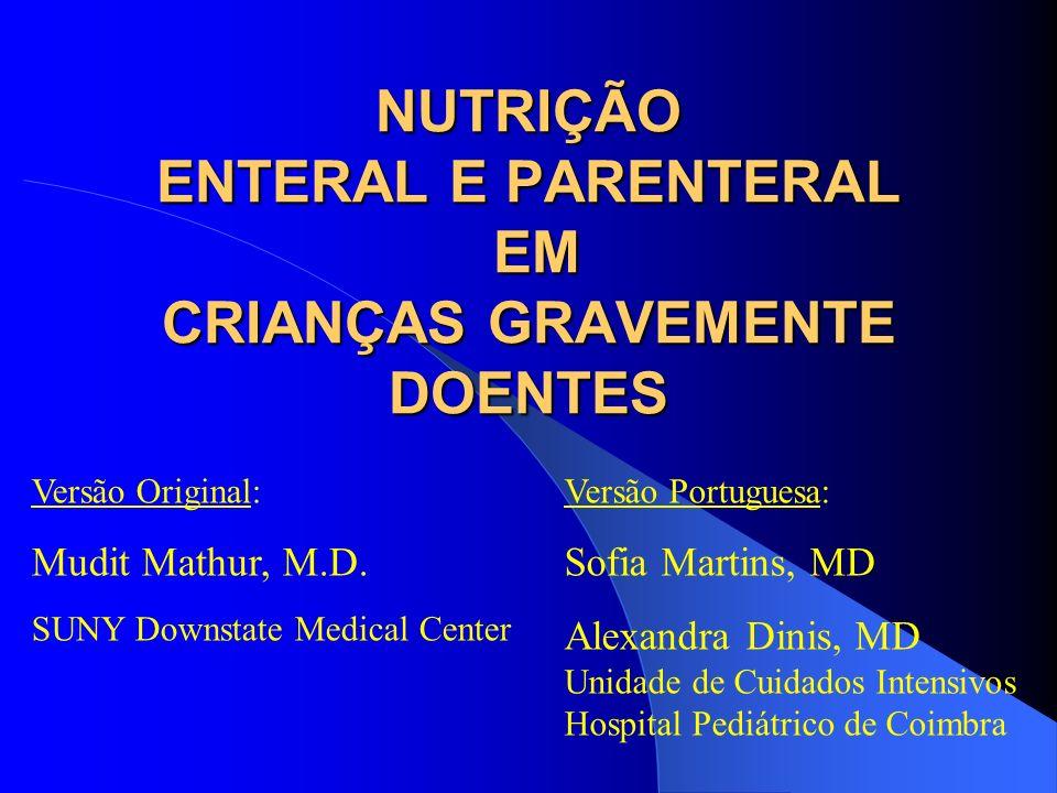 NUTRIÇÃO ENTERAL E PARENTERAL EM CRIANÇAS GRAVEMENTE DOENTES