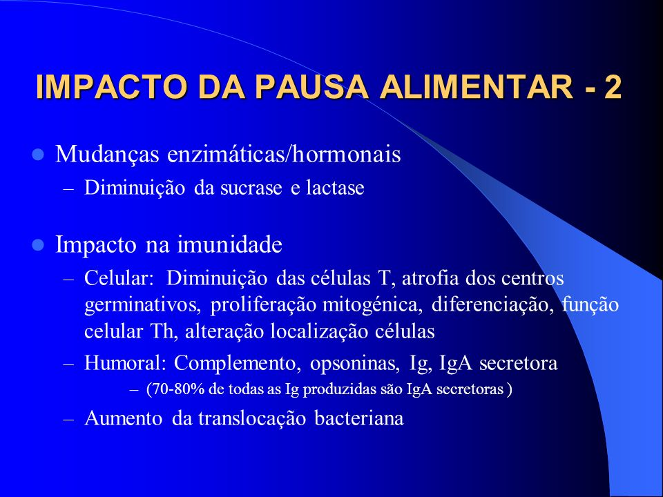 IMPACTO DA PAUSA ALIMENTAR - 2