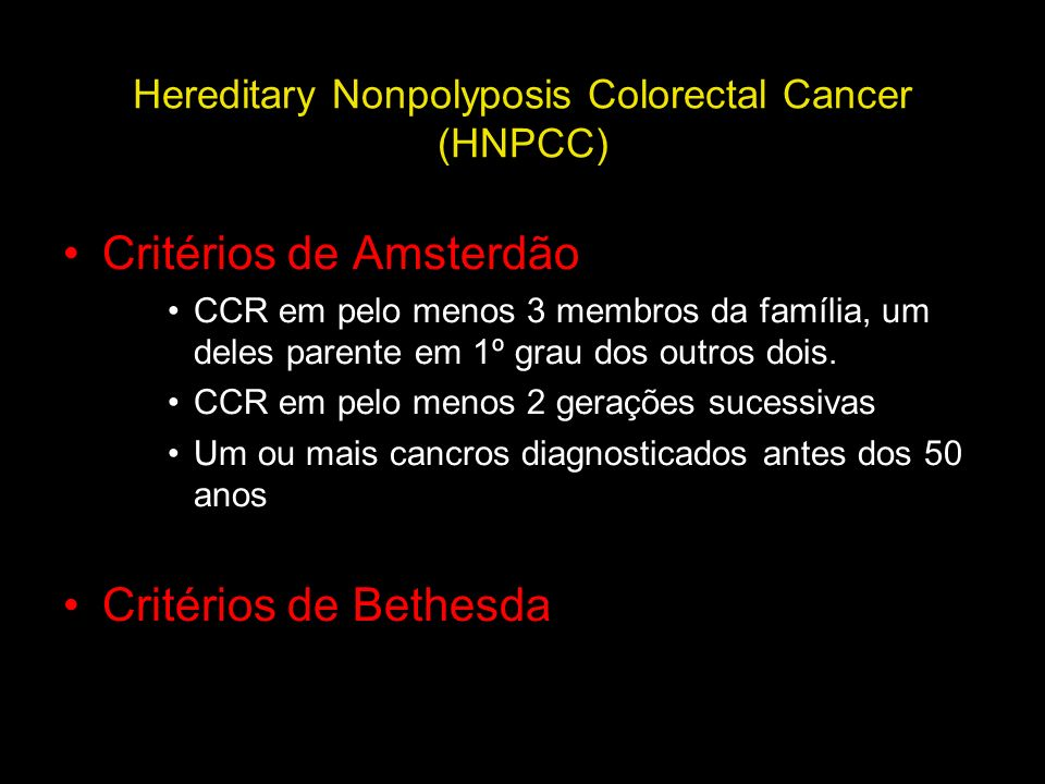 Hereditary Nonpolyposis Colorectal Cancer (HNPCC)