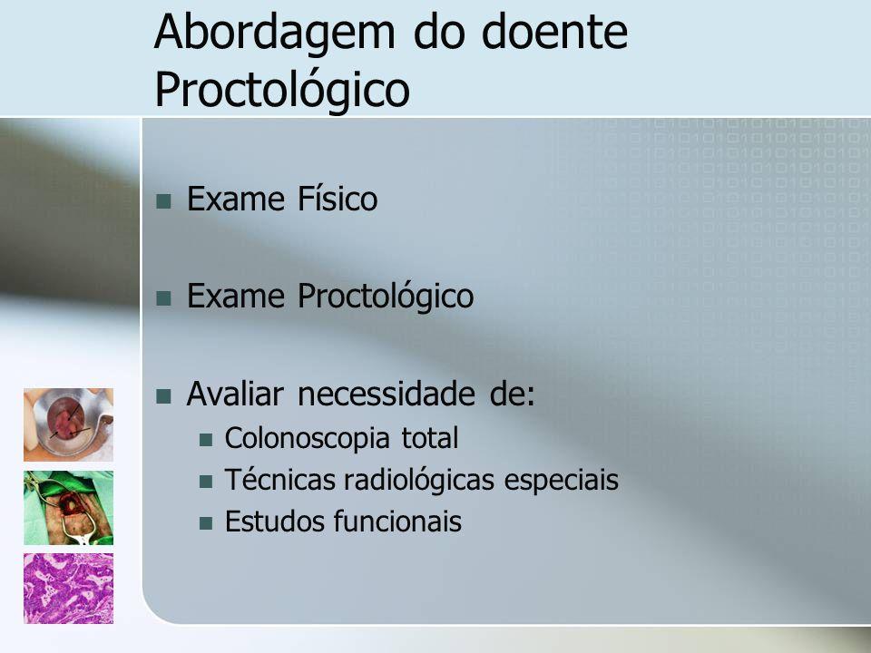 Abordagem do doente Proctológico