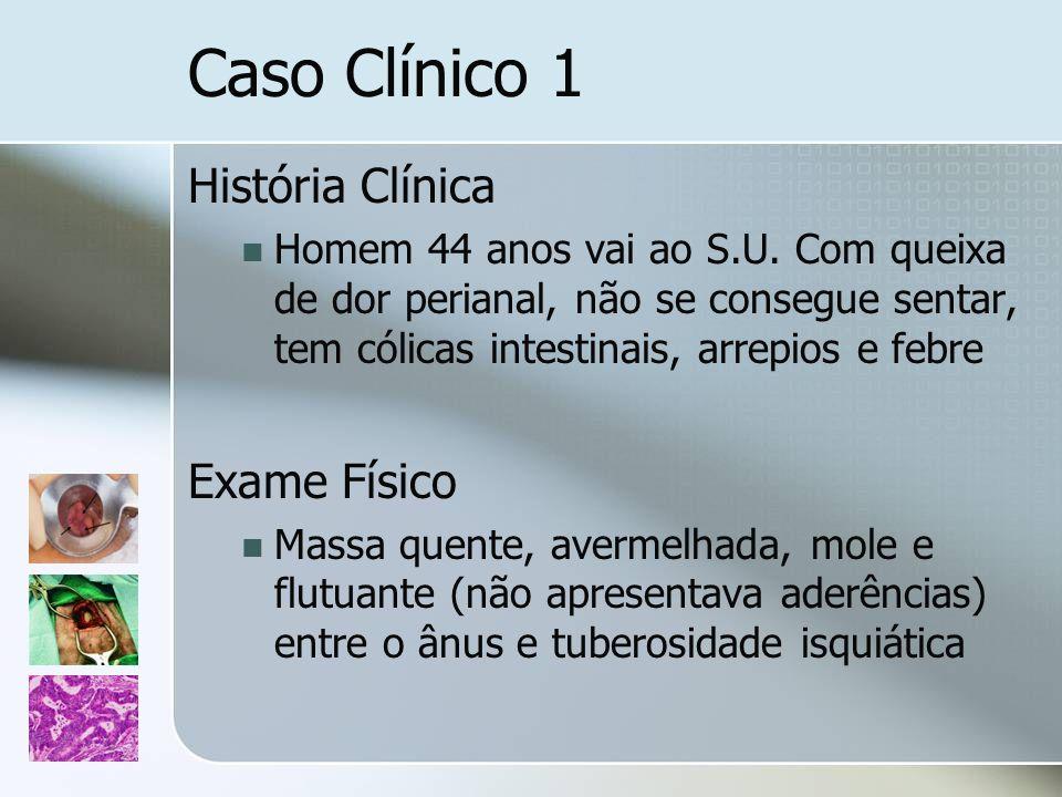 Caso Clínico 1 História Clínica Exame Físico