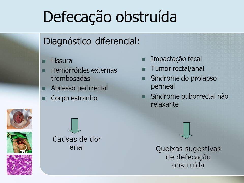 Queixas sugestivas de defecação obstruída