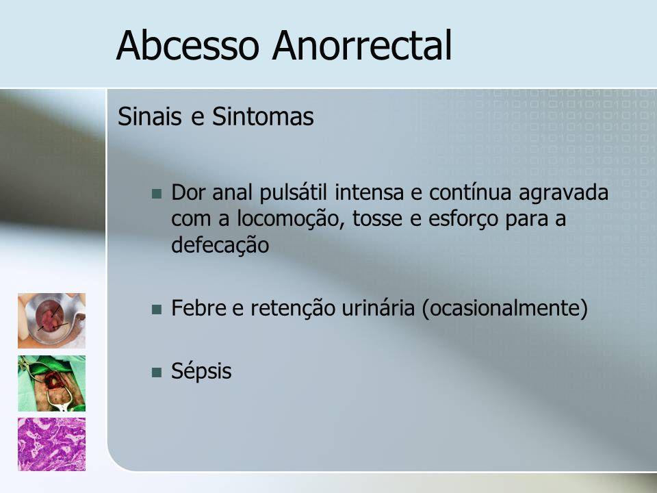 Abcesso Anorrectal Sinais e Sintomas