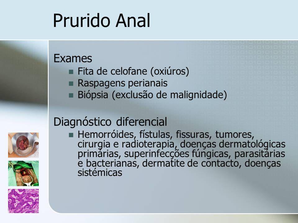 Prurido Anal Exames Diagnóstico diferencial Fita de celofane (oxiúros)