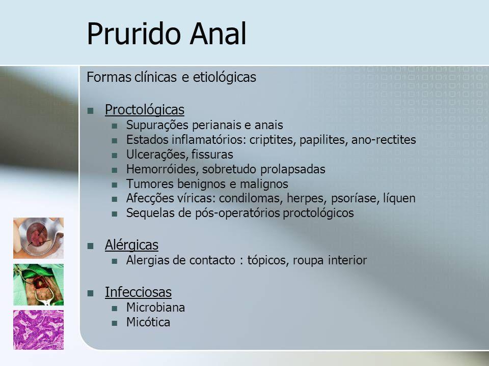Prurido Anal Formas clínicas e etiológicas Proctológicas Alérgicas