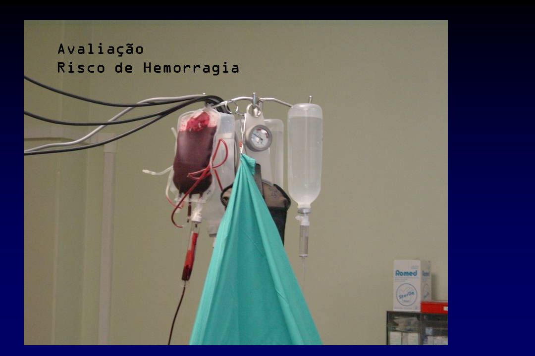 Avaliação Risco de Hemorragia