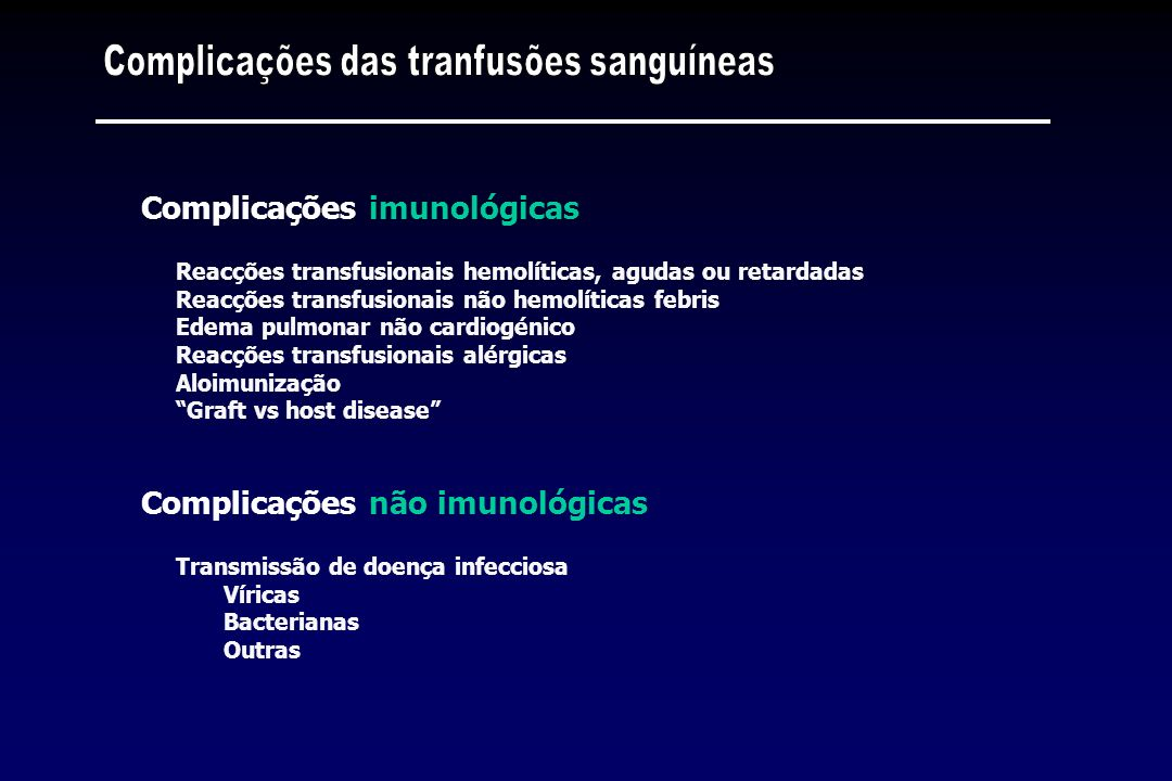 Complicações das tranfusões sanguíneas
