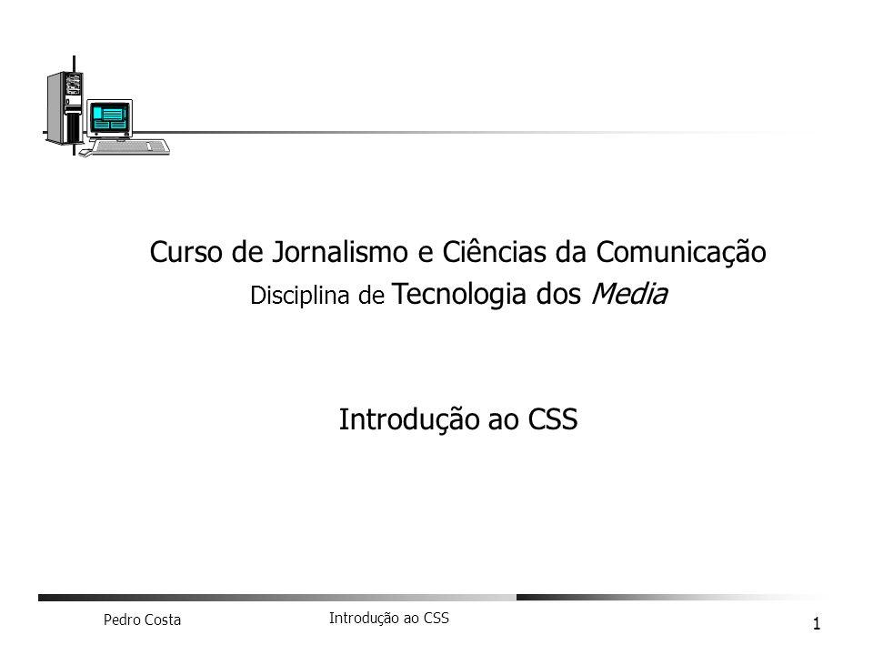 Curso de Jornalismo e Ciências da Comunicação