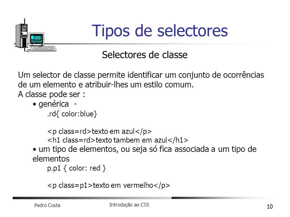 Tipos de selectores Selectores de classe