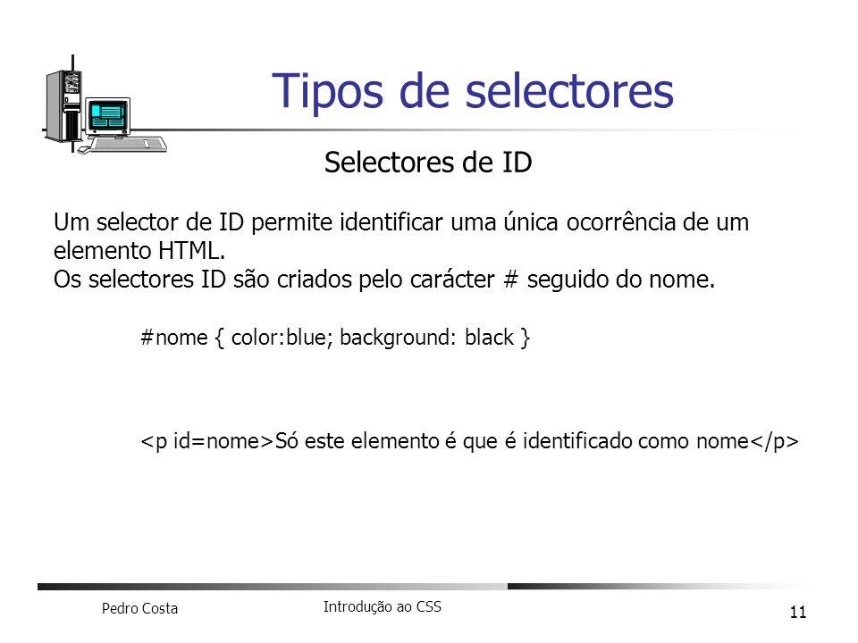 Tipos de selectores Selectores de ID