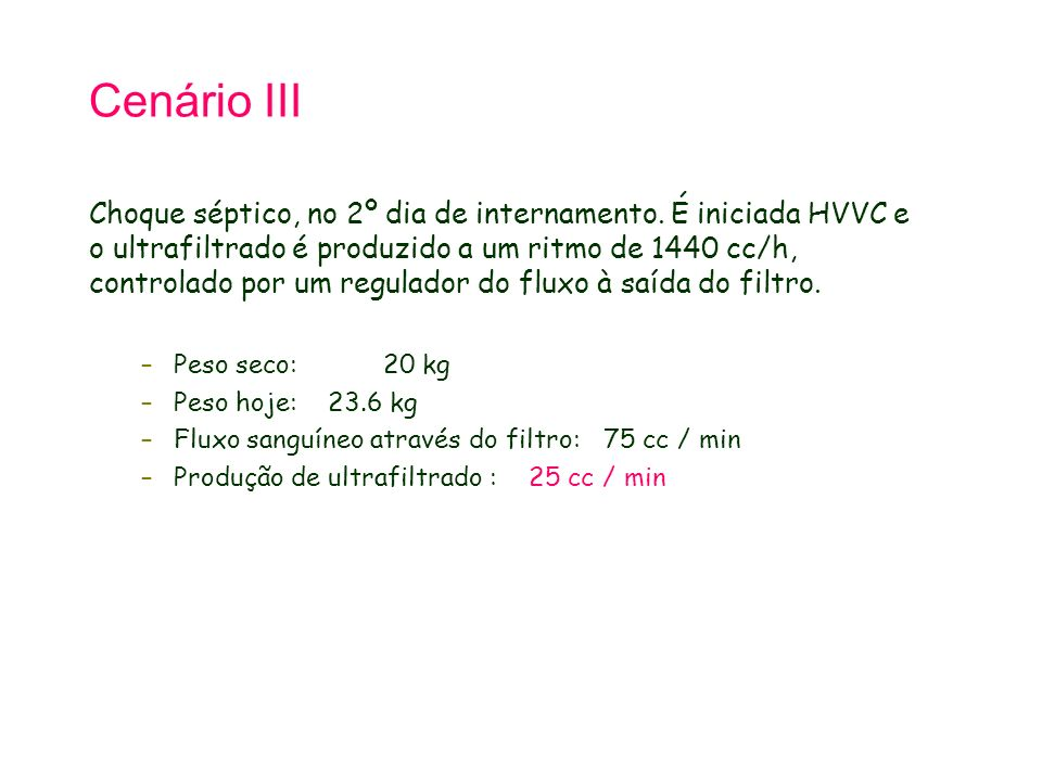 Tetralogy of Fallot 21.9.98. Cenário III.