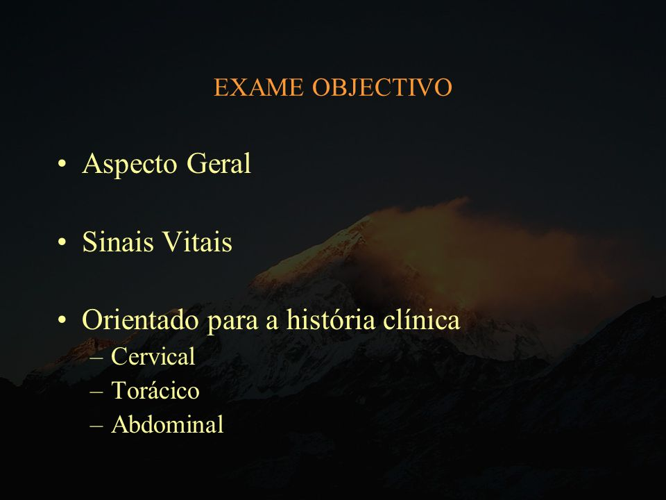 Orientado para a história clínica