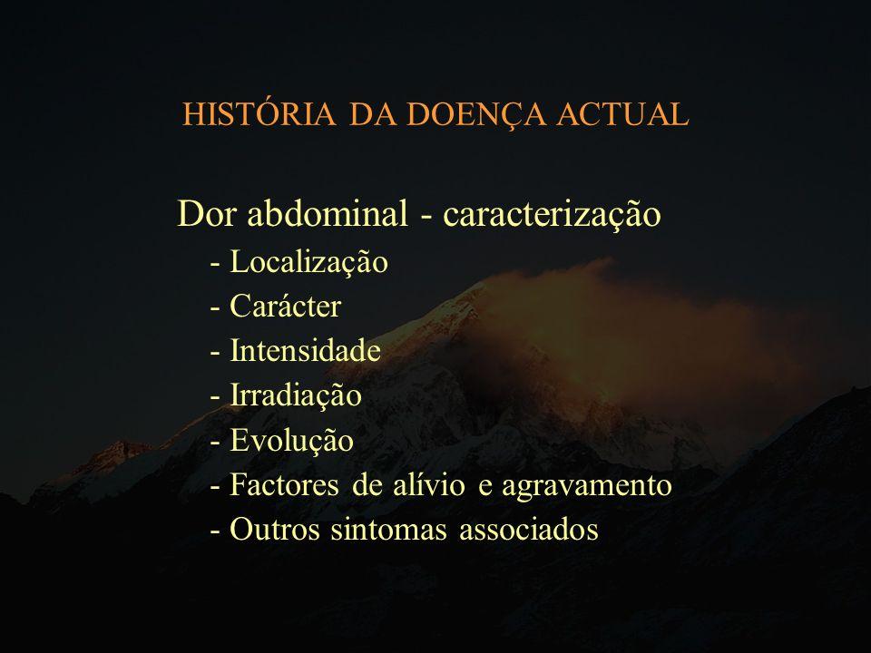 HISTÓRIA DA DOENÇA ACTUAL