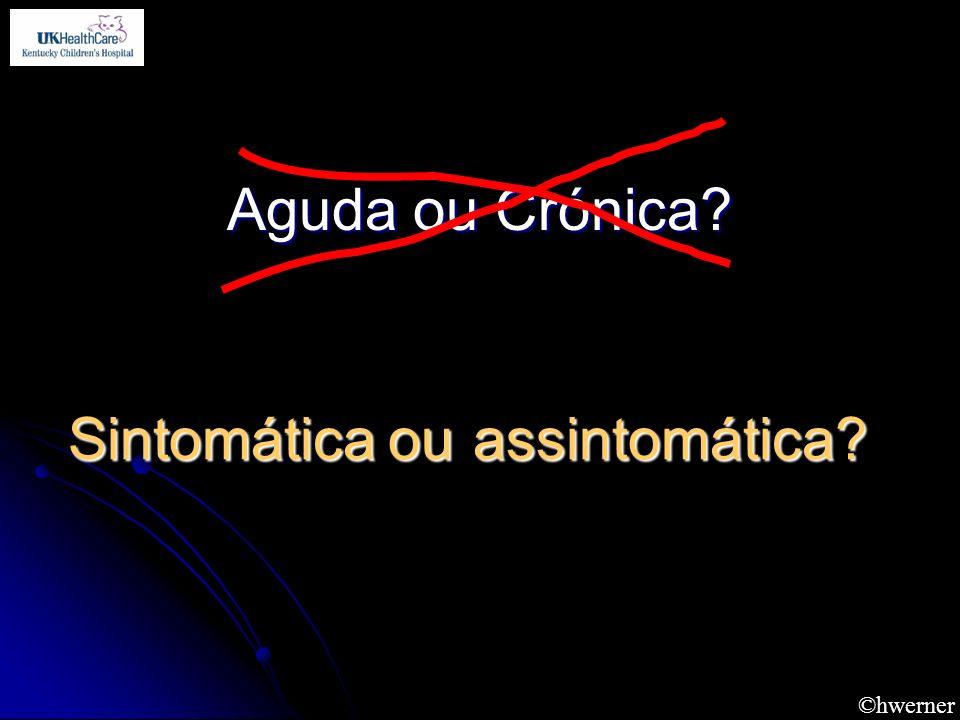 Sintomática ou assintomática