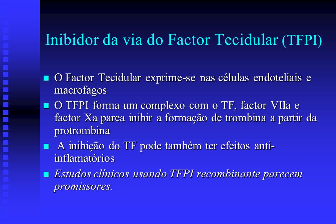Inibidor da via do Factor Tecidular (TFPI)