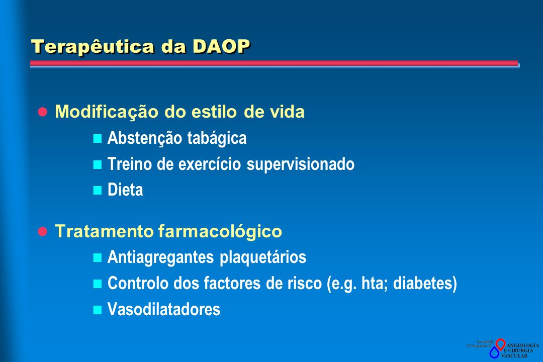 Terapêutica da DAOP Modificação do estilo de vida Abstenção tabágica