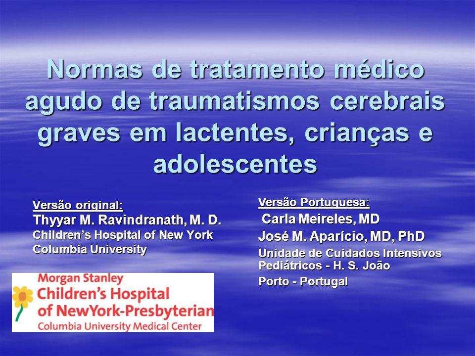 Normas de tratamento médico agudo de traumatismos cerebrais graves em lactentes, crianças e adolescentes