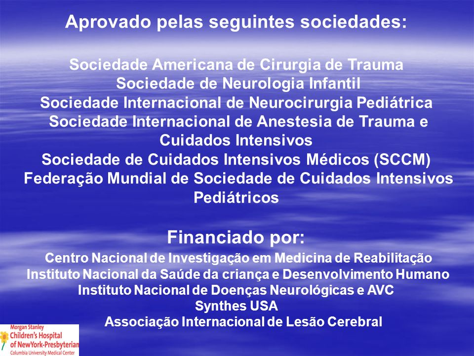 Aprovado pelas seguintes sociedades: Financiado por: