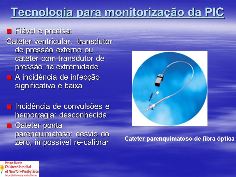 Tecnologia para monitorização da PIC