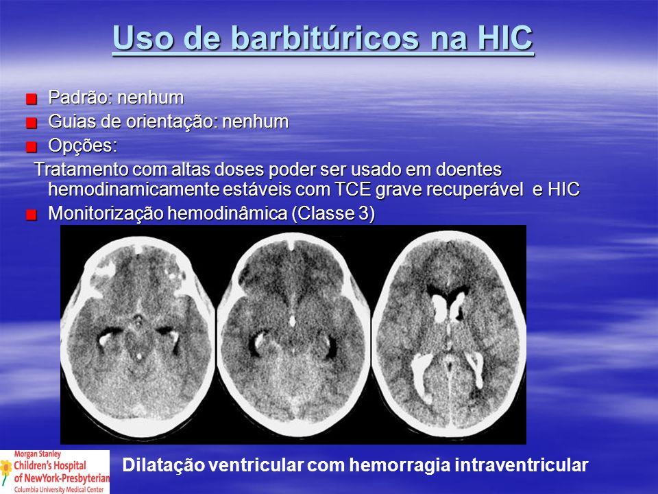 Uso de barbitúricos na HIC