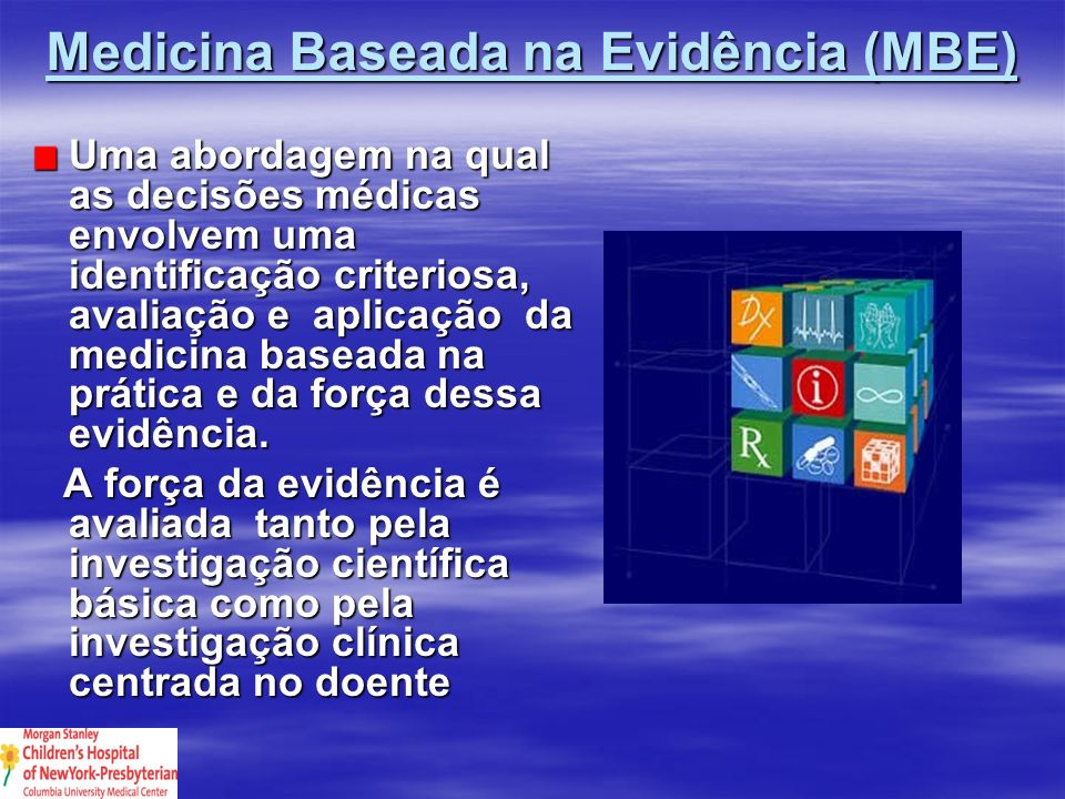 Medicina Baseada na Evidência (MBE)