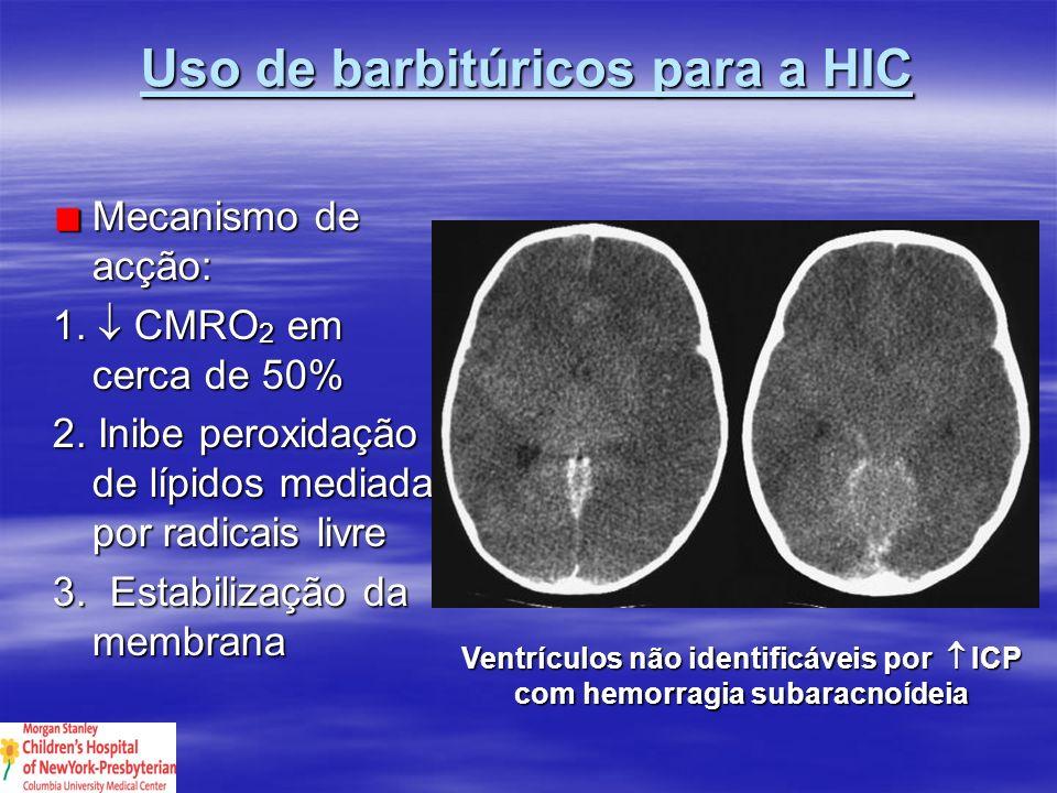 Uso de barbitúricos para a HIC
