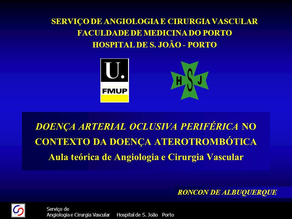 SERVIÇO DE ANGIOLOGIA E CIRURGIA VASCULAR