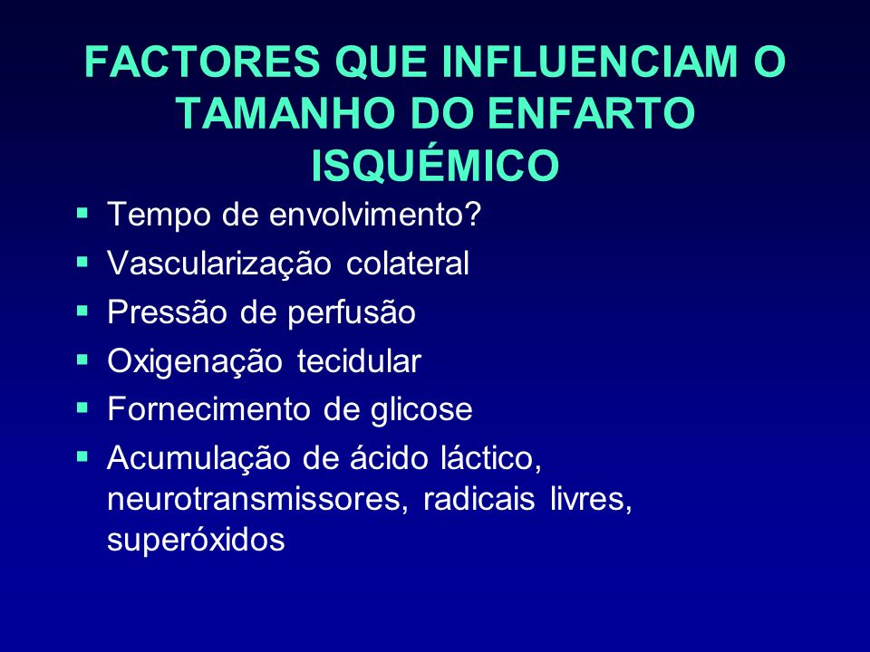 FACTORES QUE INFLUENCIAM O TAMANHO DO ENFARTO ISQUÉMICO