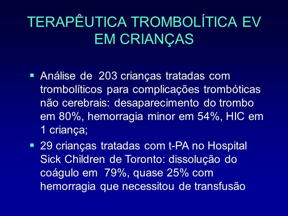 TERAPÊUTICA TROMBOLÍTICA EV EM CRIANÇAS
