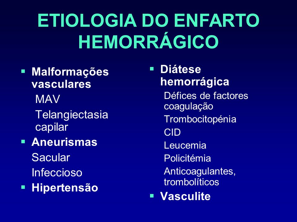 ETIOLOGIA DO ENFARTO HEMORRÁGICO