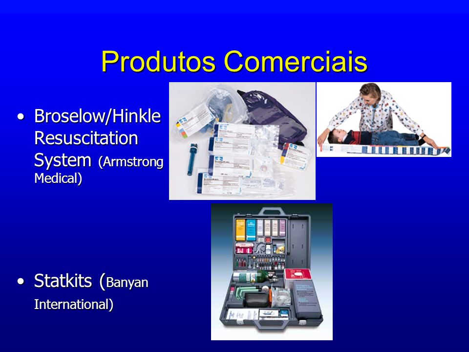 Produtos Comerciais Broselow/Hinkle Resuscitation System (Armstrong Medical) Statkits (Banyan International)