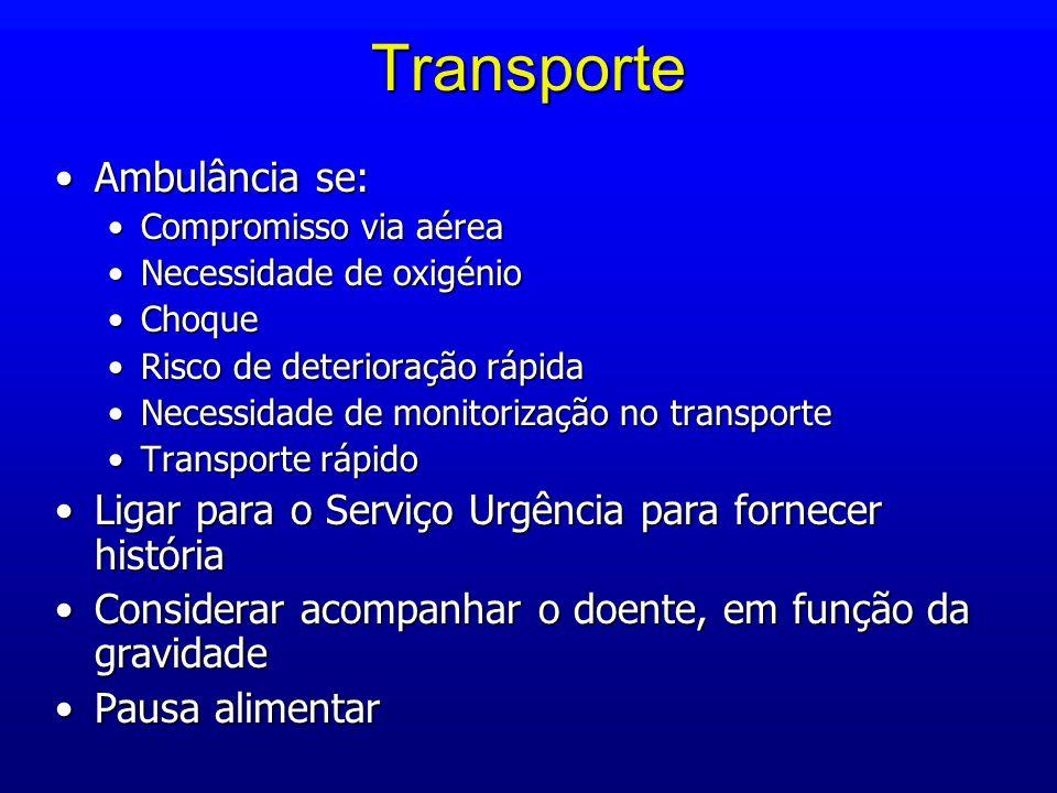 Transporte Ambulância se: