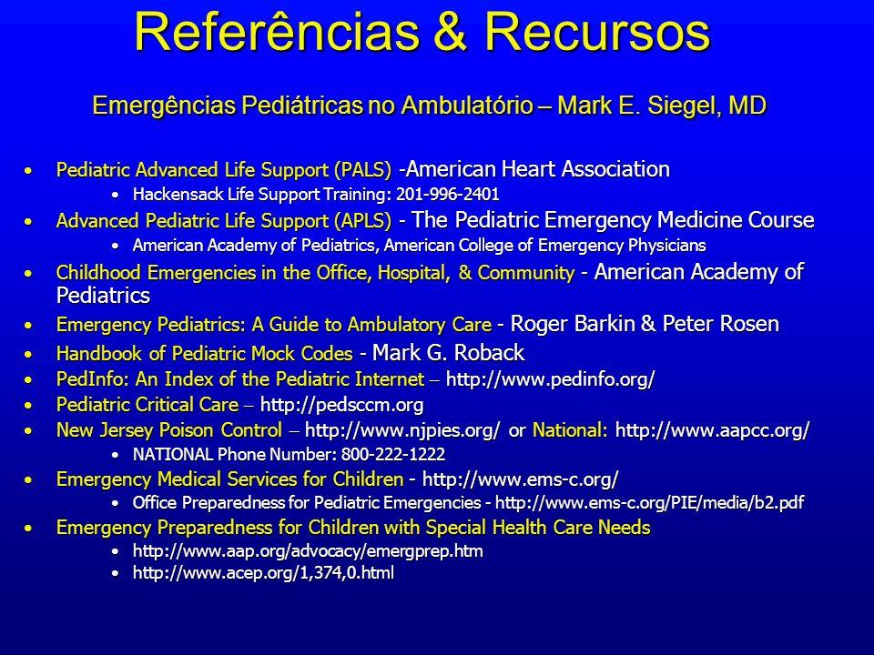Referências & Recursos Emergências Pediátricas no Ambulatório – Mark E