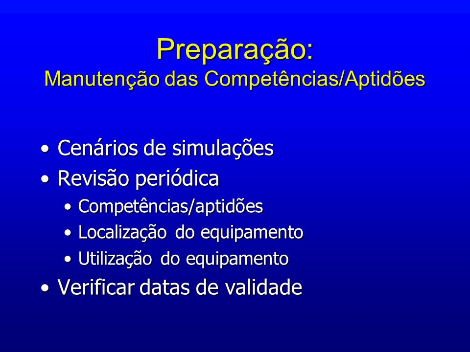 Preparação: Manutenção das Competências/Aptidões