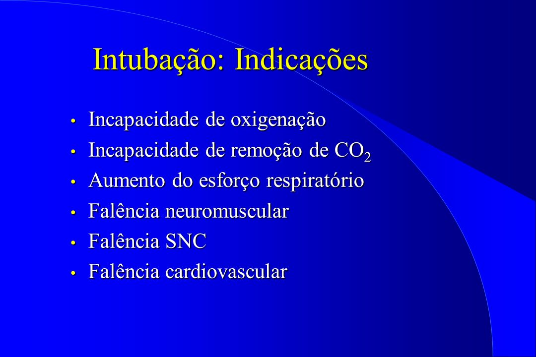 Intubação: Indicações